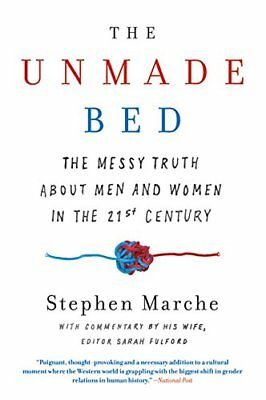 The Unmade Bed: The Messy Truth about Men and Women in the Twenty-First Century