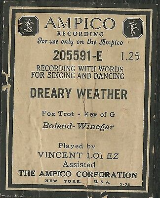 Dreary Weather, played by Vincent Lopez, Ampico 205591-E Piano Roll Original