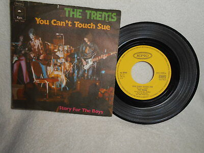"""7"""" The Trems  ( Tremeloes ) -- You Can´t Touch Sue / Story For The Boys"""
