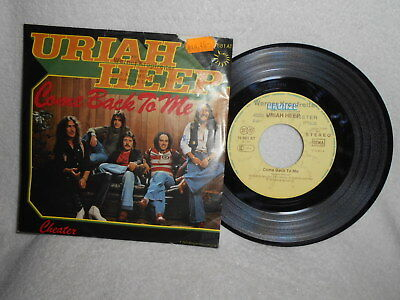 """7"""" Uriah Heep -- Come Back To Me / Cheater"""