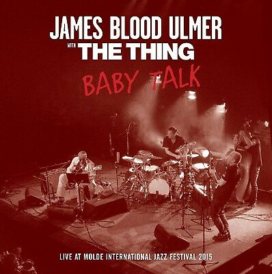 James Blood & The Thing Ulmer - Baby Talk   Cd New!