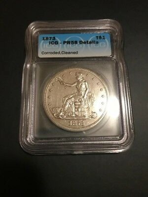 1873 PROOF Trade Dollar, T$1. GRADED ICG PR58, Details - Corroded,Cleaned