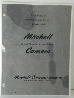 Operation & Service Instructions for Mitchell 16mm Movie Camera; good copy