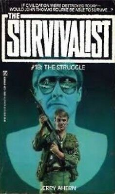 SURVIVALIST Series Book #18 THE STRUGGLE by Jerry Ahern NEW PB Post-Apocalyptic