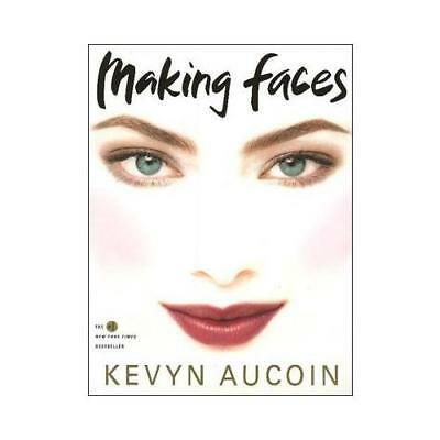 Making Faces by Kevyn Aucoin