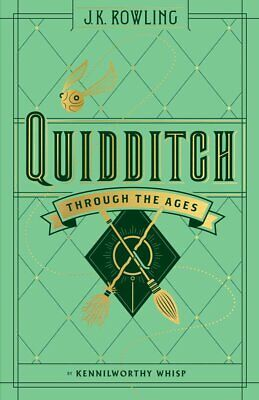 Quidditch Through the Ages (Harry Potter) -  Hardcover – 2017
