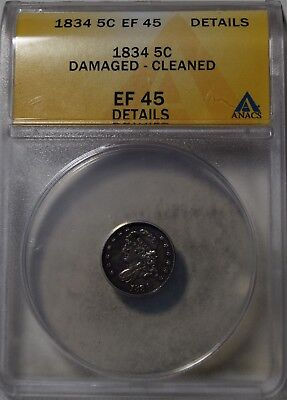 """1834 Capped Bust Half Dime """"ANACS EF45 Details"""" Damaged Cleaned"""