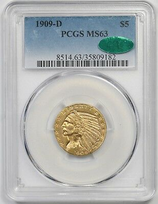 1909-D $5 PCGS/CAC MS 63 Indian Head Gold Half Eagle