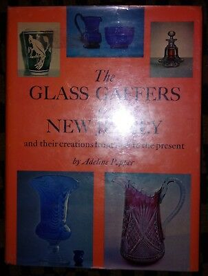 THE GLASS GAFFERS OF NEW JERSEY - By Adeline Pepper 1971