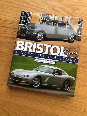 Bristol Cars: A Very British Story by Christopher Balfour (Hardback, 2009)
