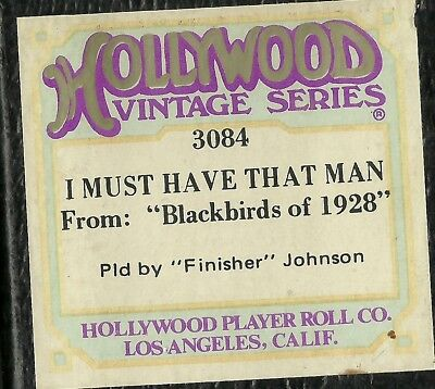 I Must Have that Man, played by Finisher Johnson, Piano Roll rct Hollywood 3084