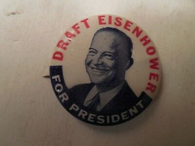 Presidential Pin Back Campaign Button 1952 Draft Eisenhower Political General