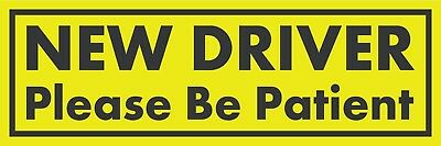 (50 Pack) NEW DRIVER Please Be Patient Bumper Sticker - Student Driver Ed 3x7in