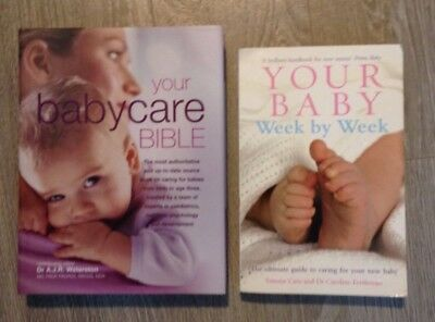 Two Baby care books (Your baby week by week, Your Baby care Bible)