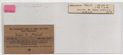 1938 5 Cents Script. Issued by R. A. Mitchell San Jose, Calif. Coin Deal  TF-167