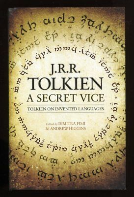 J.R.R. Tolkien - A Secret Vice: Tolkien on Invented Languages; 1st/1st