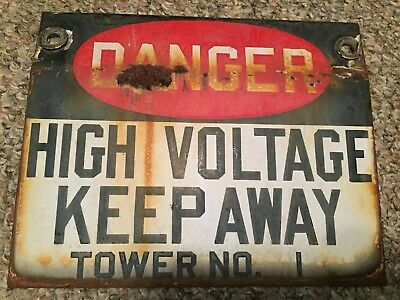 Antique Power Company 100+ Year Old High Voltage Tower Porcelain Sign Keep Away