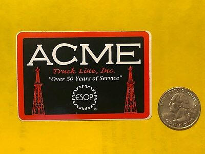 Acme Truck Line Inc 50 Years Of Service Oil Well Oilfield Gas Drilling Decal Usa