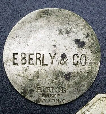 Eberly & Co. Saloon Incuse Trade Token H. Rice Maker, Dayton, OH Ohio UNLISTED!