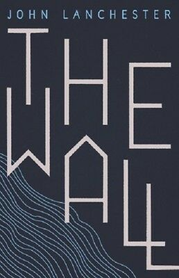 Signed Book - The Wall by John Lanchester