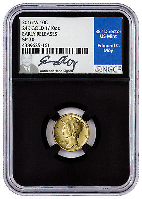 2016-W Gold Mercury Dime NGC SP70 Early Releases (Ed Moy Signed)