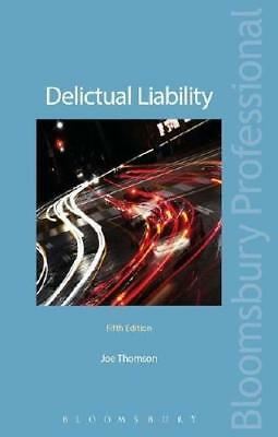 Delictual Liability by Professor Joe Thomson (author)