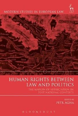 Human Rights Between Law and Politics by Petr Agha (editor)