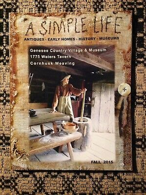 A SIMPLE LIFE Magazine FALL 2015 Tavern Saltbox Log house Cornhusk weaving