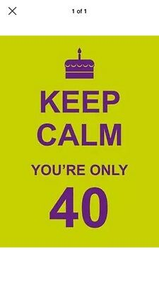 Keep Calm You're Only 40 by Summersdale Publishers (Hardback, 2011)