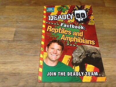 Deadly 60 Factbook Reptiles and amphibians