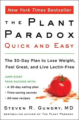 The Plant Paradox Quick and Easy: The 30-Day Plan to Lose Weight ...Paperback...