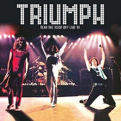 Triumph - Tear The Roof Off Live In 81  Cd New!