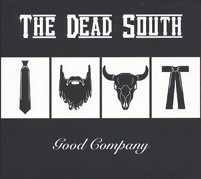 The Dead South - Good Company  Cd New!