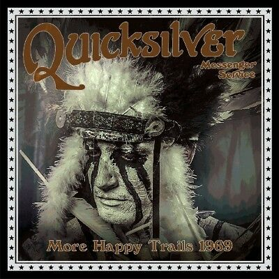 Quicksilver Messenger Service - More Happy Trails 1969  Cd New!