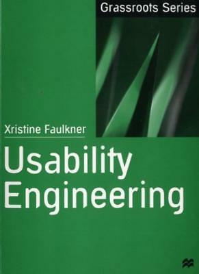 Usability Engineering (Grassroots) By Xris Faulkner