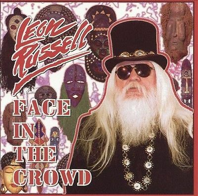 Face in the Crowd by Leon Russell CD1999 / SEALED / DEAD AT 74 LEON RUSSELL RIP