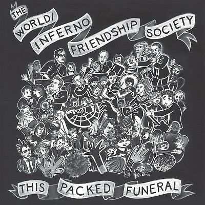 The World/Inferno Friendship Society - This Packed Funeral  Cd New!