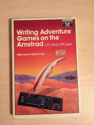Writing Adventure Games on the Amstrad CPC464/CPC664 (1985)