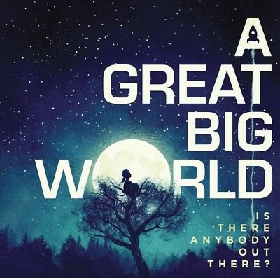 A Great Big World - Is There Anybody Out There?  Cd New!