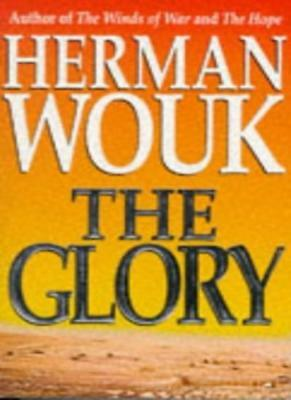 The Glory By Herman Wouk. 9780340637692