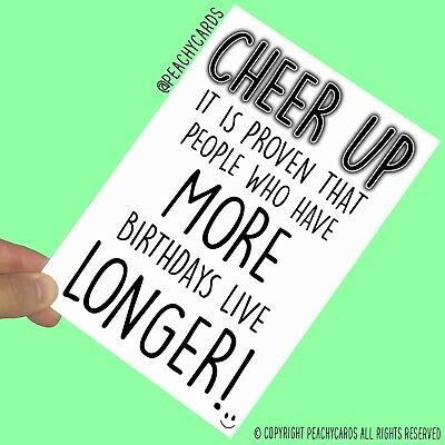 Funny Birthday Cards More Birthdays Live Longer Humour Friend Colleague PC776
