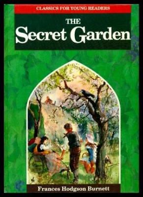 The Secret Garden (Classics for Young Readers) By Eric Kincaid, Gavin Rowe