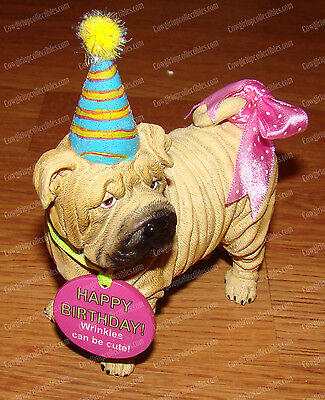 Happy Birthday, Shar Pei (Westland Giftware, 16901) Wrinkles Can Be Cute! 2007