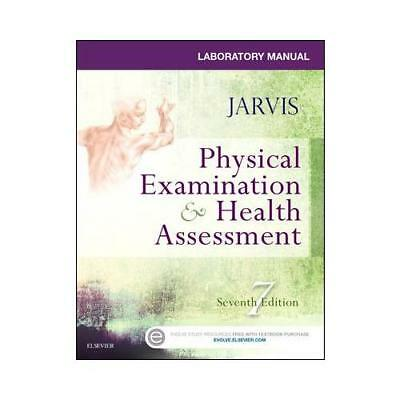 Physical Examination & Health Assessment, Seventh Edition. Laboratory Manual ...