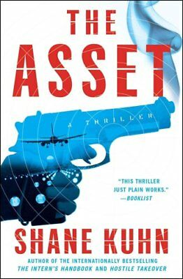 The Asset by Shane Kuhn (Paperback, 2017)