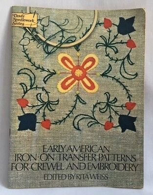 1975 Early American Iron-On Transfer Patterns For Crewel Embroidery Dover 2235F