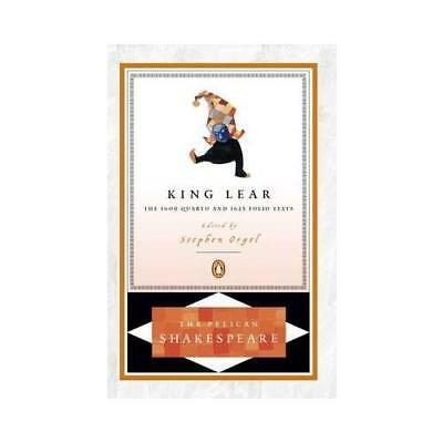 King Lear by William Shakespeare, Stephen Orgel (editor), Stephen Orgel (intr...