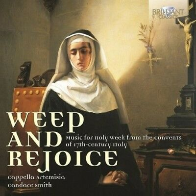 Weep And Rejoice-Music For Holy Week  Cd New! Banchieri/Rusca/Monteverdi/+