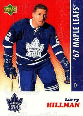 2007 Toronto Maple Leafs 1967 Commemorative #10 Larry Hillman