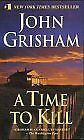 A Time To Kill By John Grisham. 9780099784913